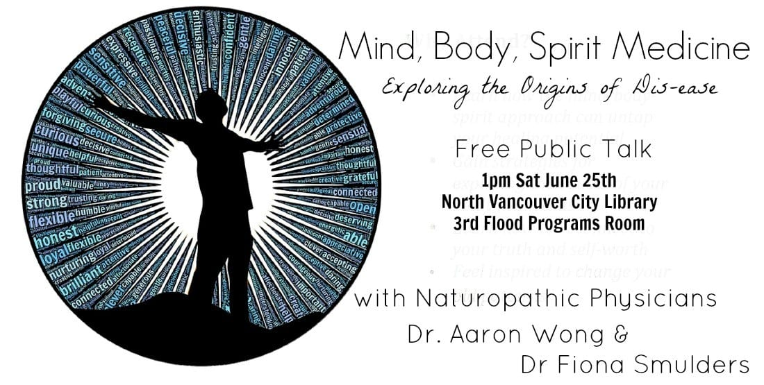 Mind Body Spirit Medicine – Exploring the Origins of Disease at the North Vancouver City Library