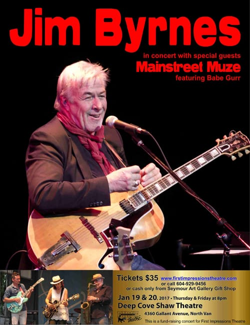Jim Byrnes and Special Guests Mainstreet Muze Featuring Babe Gurr at the Deep Cove Shaw Theatre