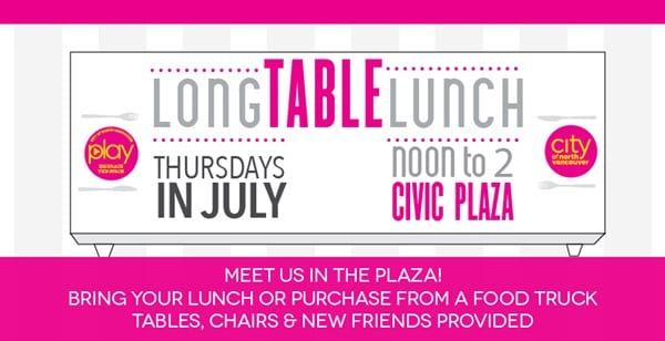 Long Table Lunch at the Civic Plaza North Vancouver