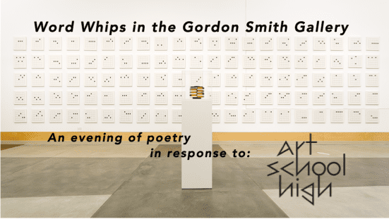Word Whips an Evening of Poetry in the Gordon Smith Gallery North Vancouver