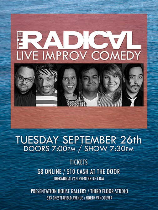 The Radical: Live Improv Comedy at Presentation House Theatre North Vancouver