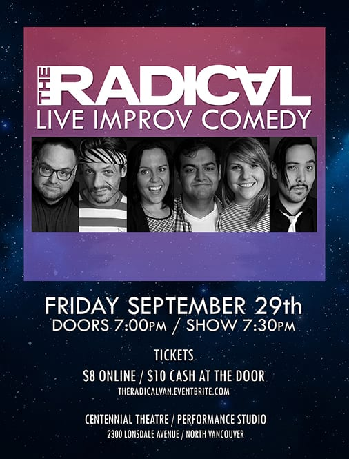 The Radical: Live Improv Comedy at Centennial Theatre North Vancouver