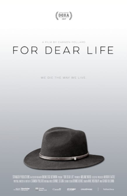 Paul Sugar Palliative Support Foundation: For Dear Life a Movie at the Centennial Theatre North Vancouver