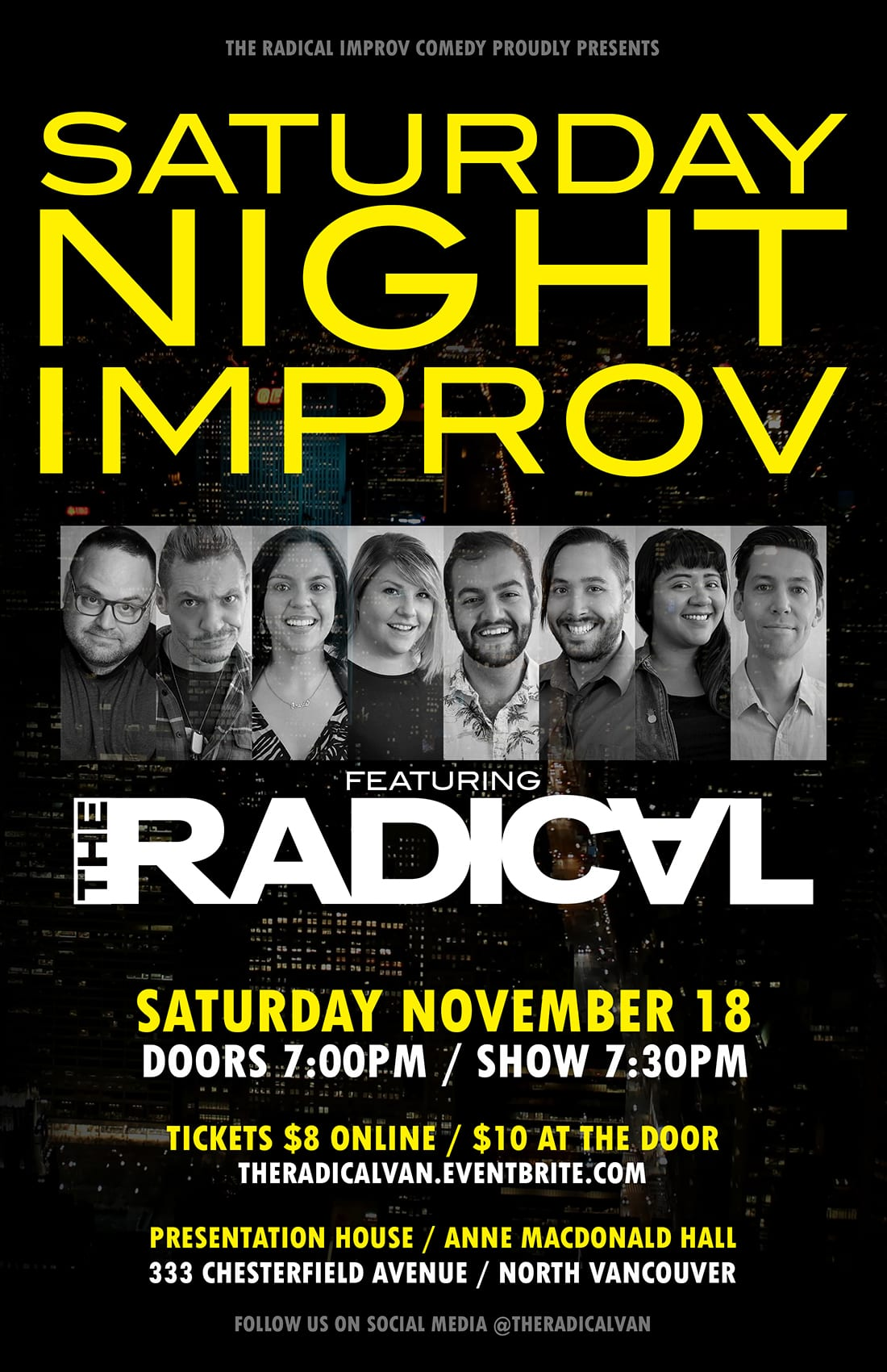 The Radical: Saturday Night Improv at the Presentation House Theatre North Vancouver
