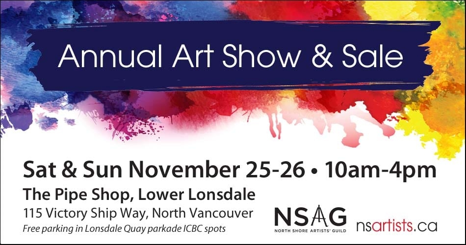Annual Art Show and Sale at the Pipe Shop North Vancouver