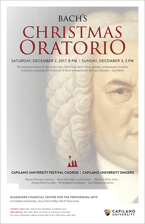 Bach's Christmas Oratorio at the BlueShore Theatre at Capilano University North Vancouver