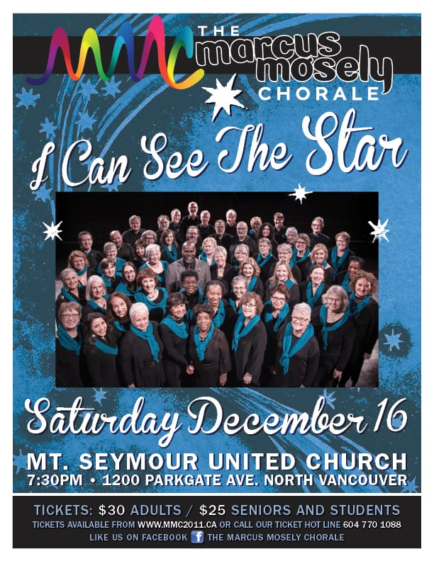 """I CAN SEE THE STAR"" with the Marcus Mosely Chorale at the Mt Seymour United Church"