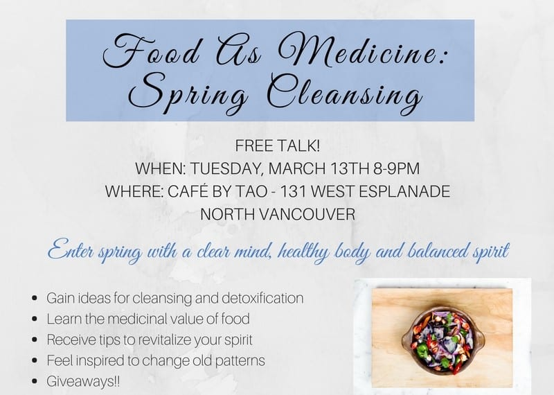 Food As Medicine: ​Spring Cleansing Worksop at Cafe by TAO North Vancouver