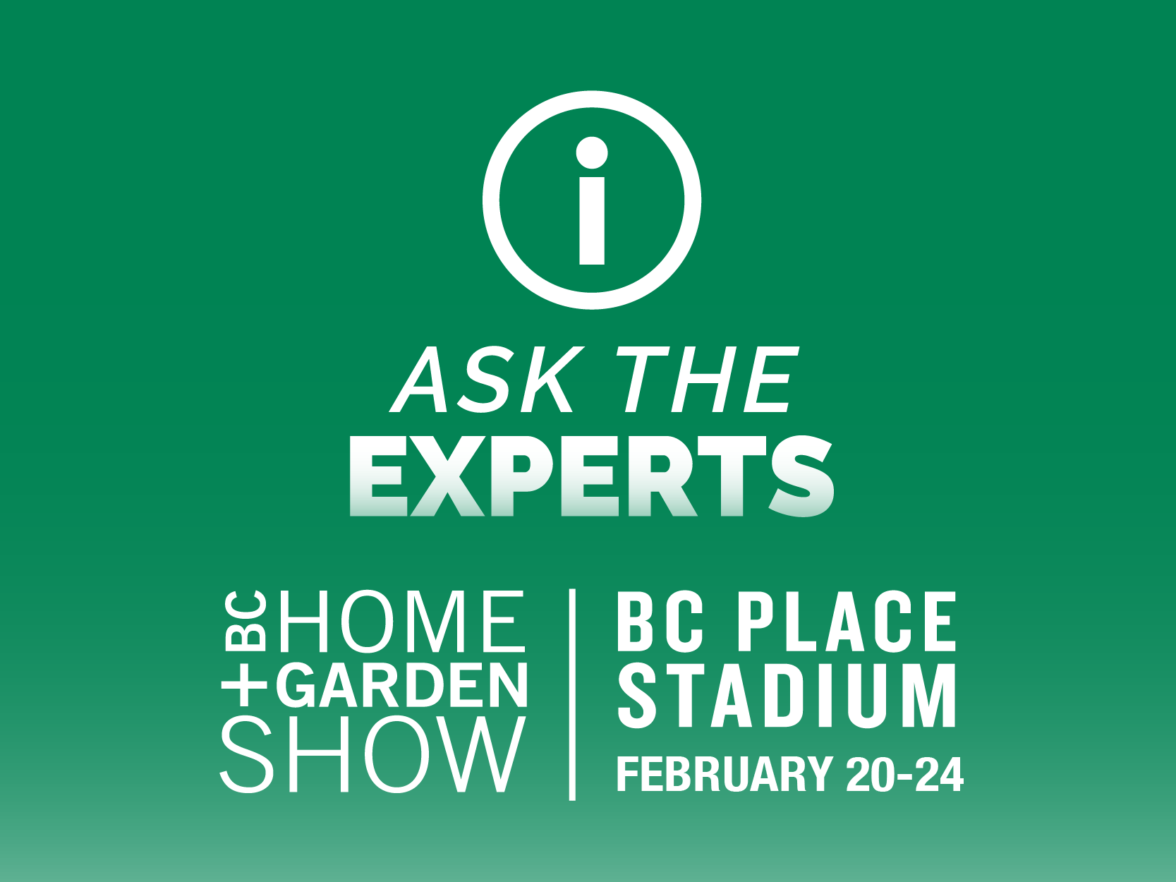BC Home + Garden Show, Ask the Experts