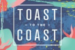Toast to the Coast