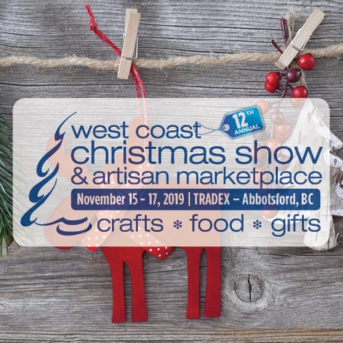West Coast Christmas Show & Artisan Marketplace