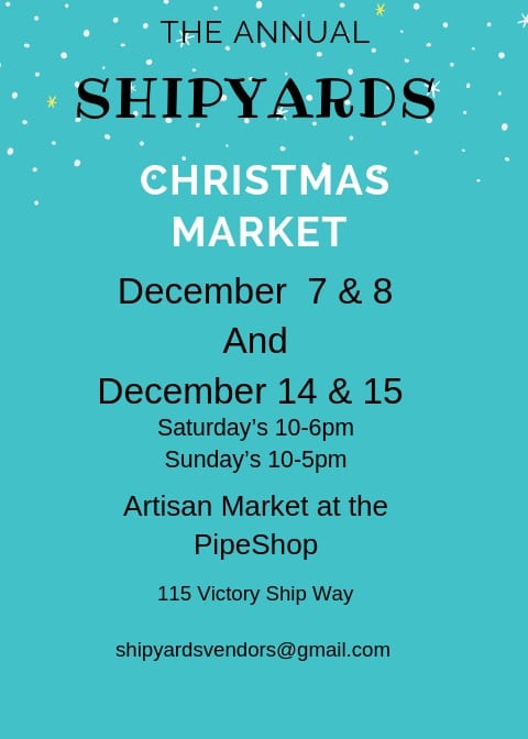 ShipYards Annual Artisans and Christmas Markets