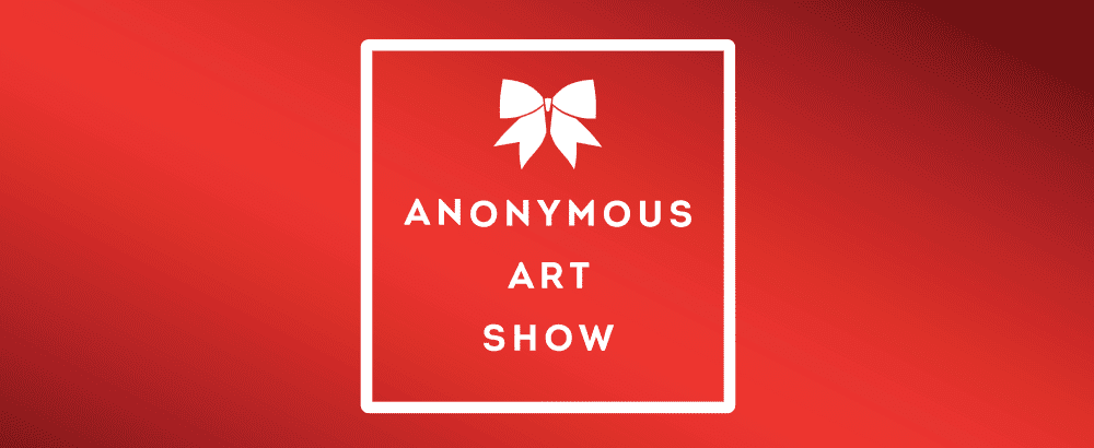 15th Anonymous Art Show (Preview Week)