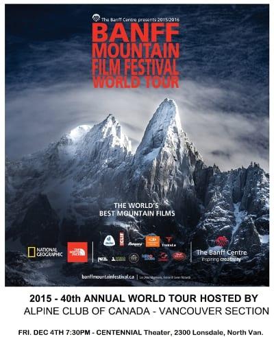 2015 – 40th Annual Banff Mountain Film Festival World Tour at the Centennial Theatre