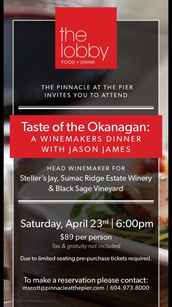 Winemakers Dinner – Taste of the Okanagan at The Lobby Restaurant North Vancouver
