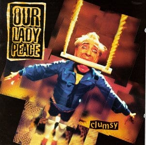 Clumsy - Our Lady Peace Album