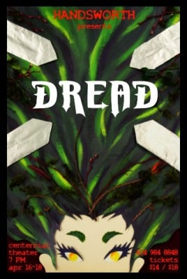 Centennial Theatre presents Dread by Handsworth Secondary Students