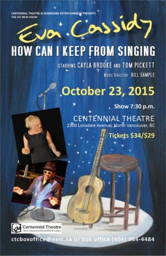 Eva Cassidy: How Can I Keep from Singing at the Centennial Theatre