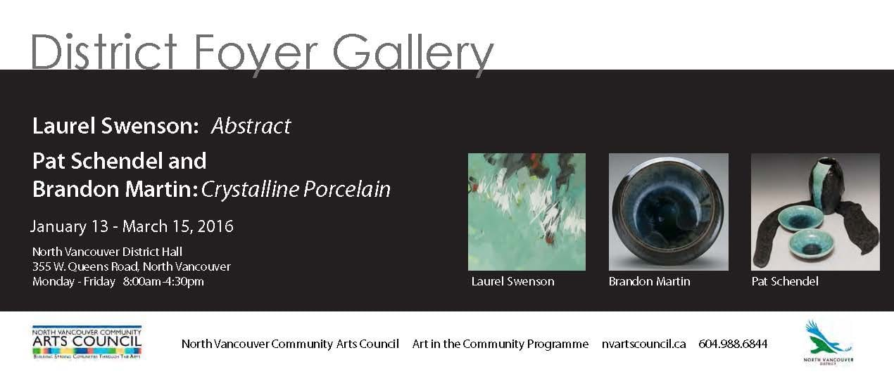 District Foyer Gallery: Laurel Swenson, Pat Schendel and Brandon Martin