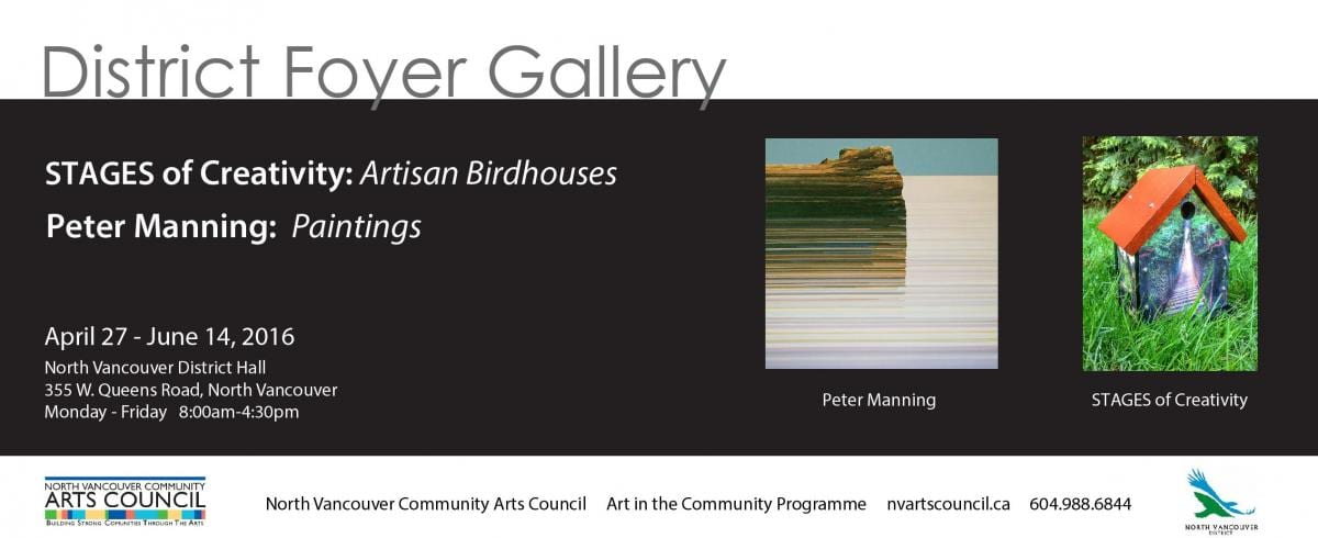 The North Vancouver Community Arts Council Proudly Presents Peter Manning and STAGES of Creativity