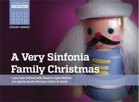 A Very Sinfonia Family Christmas at the Centennial Theatre North Vancouver
