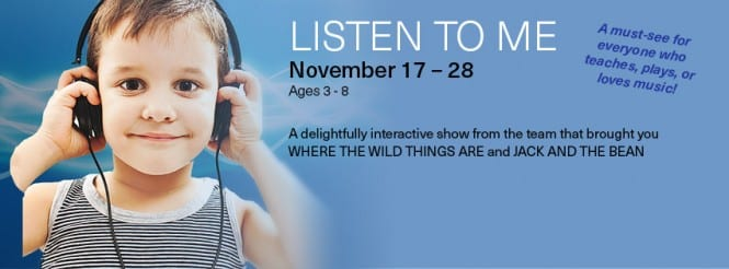 Presentation House Theatre presents Listen to Me an Interactive Play for Ages 3-8