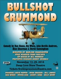 Bullshot Crummond at the  Deep Cove Shaw Theatre North Vancouver