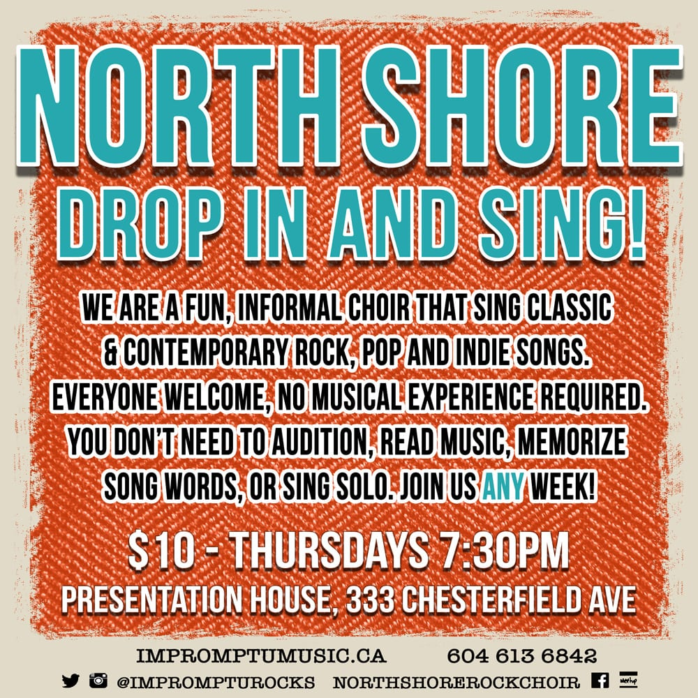 Impromptu Rock Choir – North Shore at the Presentation House Theatre
