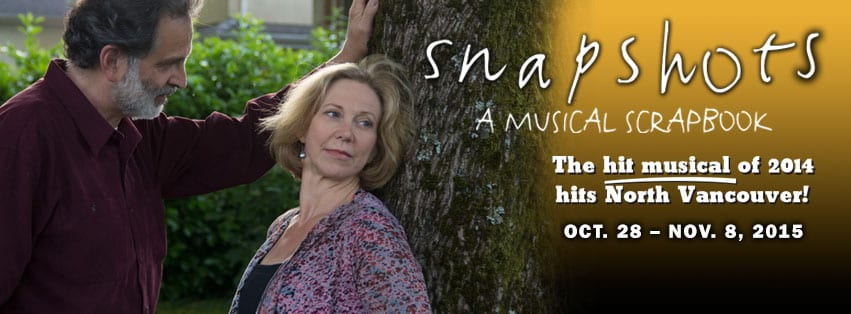 Snapshots:  A Musical Scrapbook at the Presentation House Theatre North Vancouver