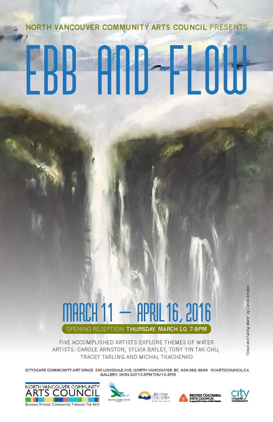 Ebb and Flow an Exhibition at the CityScape Community Arts Space North Vancouver
