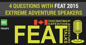 Fascinating Expedition & Adventure Talks presents FEAT Canada