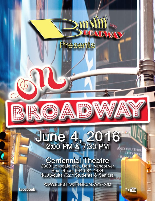 On Broadway a Musical Evening at the Centennial Theatre North Vancouver