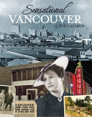 Book Talk 'Sensational Vancouver' by Eve Lazarus at the Lynn Valley Library