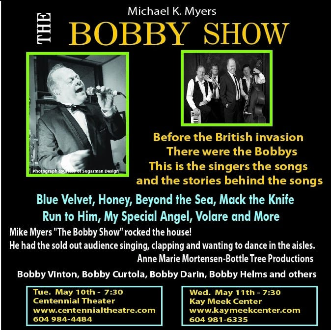 The Bobby Show at the Centennial Theatre North Vancouver